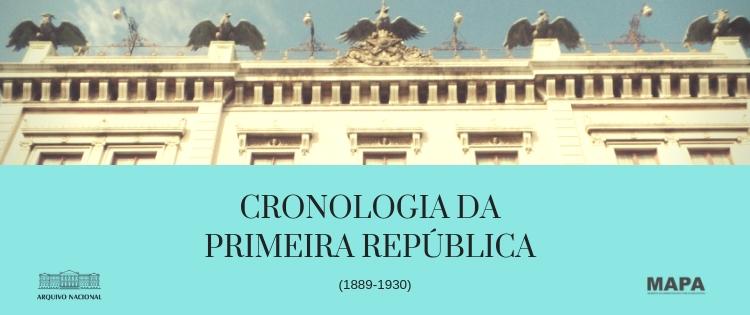 Cronologia da Primeira República (1889-1930)
